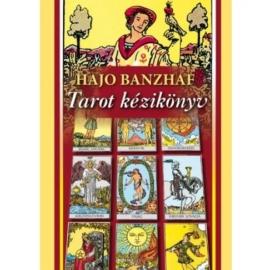 Hajo Banzhaf - Tarot Kézikönyv