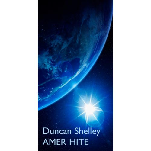 Duncan Shelley: AMER HITE